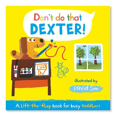 Book cover for Don't Do That, Dexter!